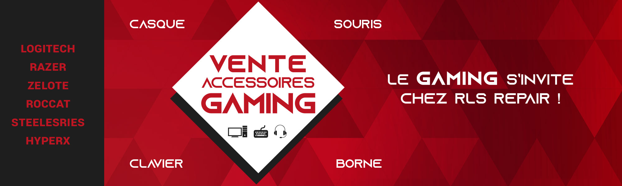 Le Gaming s'invite chez RLS'Repair